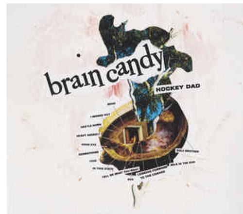 Hockey Dad ‎– Brain Candy.   (Vinyl, Lp, Album, Yellow)