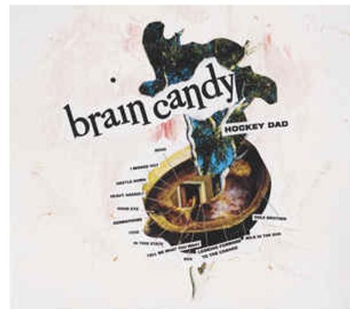 Hockey Dad – Brain Candy.   (Vinyl, Lp, Album, Yellow)