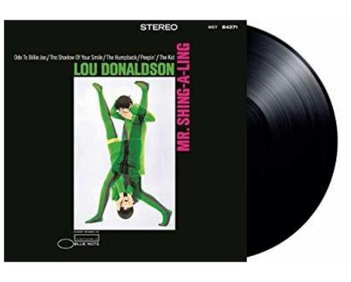 Lou Donaldson – Mr. Shing-A-Ling.   (Vinyl, LP, Album, Reissue, Stereo, 180 Gram)