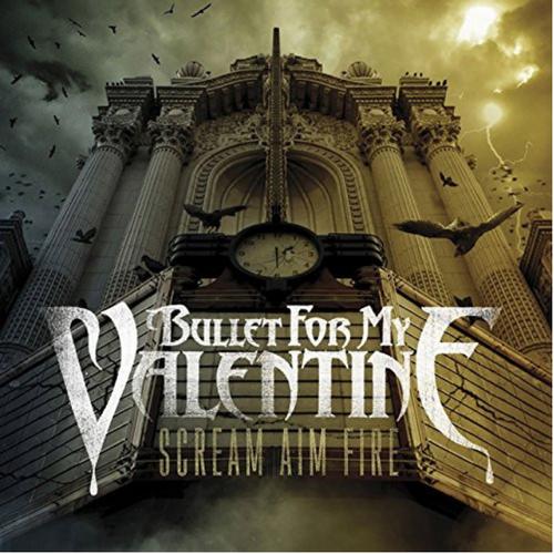 Bullet For My Valentine – Scream Aim Fire.    (2 × Vinyl, LP, Album, Gatefold Cover)