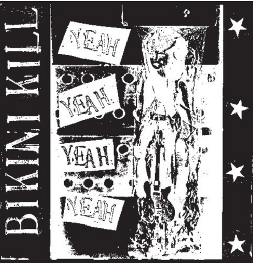 Bikini Kill – Yeah Yeah Yeah Yeah.    (Vinyl, LP, Album)