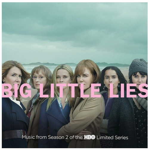 Big Little Lies (Music From Season 2 Of The HBO Limited Series). (2 × Vinyl, LP, Album)
