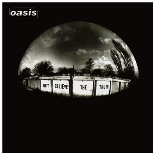 Oasis  – Don't Believe The Truth.    (Vinyl, LP, Album, Limited Edition, Reissue, 180 Gram)