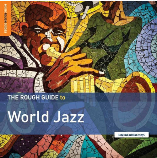 Various ‎– The Rough Guide To World Jazz.    (Vinyl, LP, Compilation, Limited Edition)