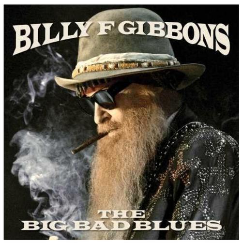 Billy F Gibbons - The Big Bad Blues   (Vinyl, LP, Album)