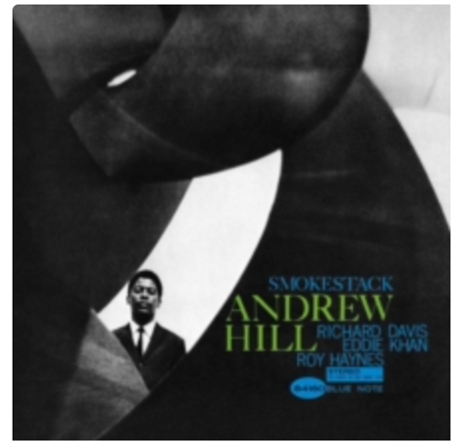 Andrew Hill ‎– Smoke Stack.   (Vinyl, LP, Album, Reissue, Stereo, 180g)