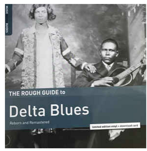 Various – The Rough Guide to Delta Blues.   (Vinyl, LP, Compilation, Remastered)