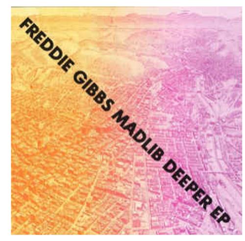 "Freddie Gibbs & Madlib – Deeper EP.      (Vinyl, 12"", 33 ⅓ RPM, EP)"
