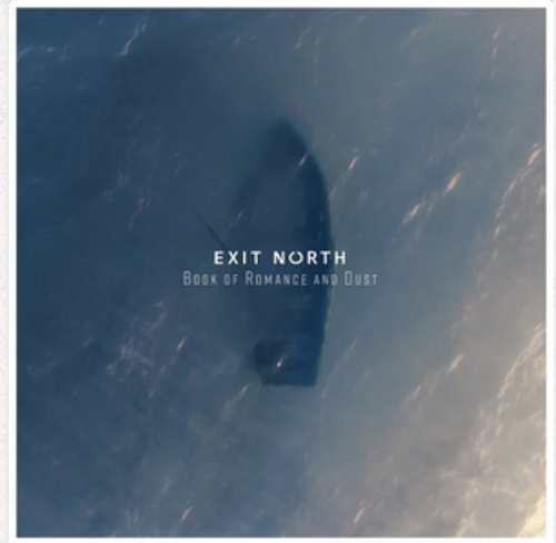 RSD 2020.    Exit North -  Book Of Romance And Dust     (Vinyl, LP, Album). AVAILABLE IN STORE ONLY 29-8-20