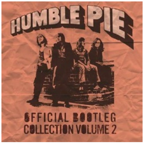 RSD2020     Humble Pie - Official Bootleg Collection Vol 2      (2LP, Vinyl, Album, 180 Gram, gatefold, limited to 1000, indie exclusive).   AVAILABLE IN STORE ONLY 24-10-20