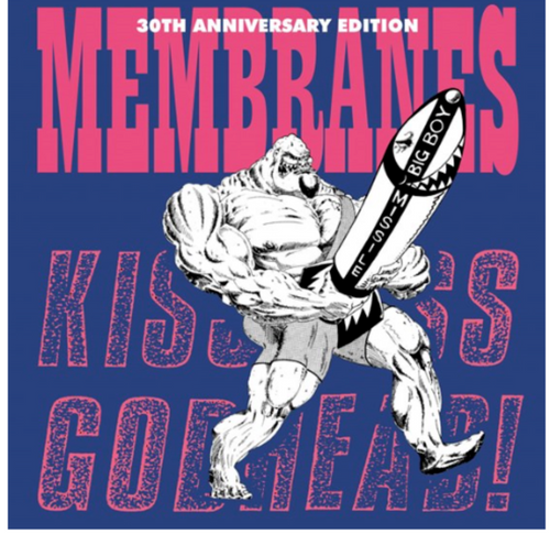 RSD2020.    Membranes - The Kiss Ass Godhead.     (LP, Vinyl, Album, 30th Anniversary Edition, Pink 140 Gram , indie exclusive)
