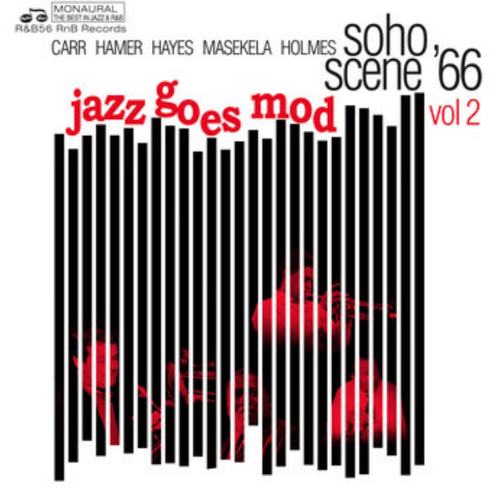 RSD2020. Various Artists - Soho Scene '66.  Volume 2 Jazz Goes Mod.  ( Vinyl, LP,Album, Limited to 500 copies).    AVAILABLE IN STORE ONLY 29-8-20