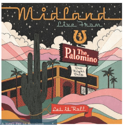 RSD 2020  Midland - Live At The Palomino     (2LP,  Album, limited to 3000, indie exclusive). AVAILABLE IN STORE ONLY 29-8-20