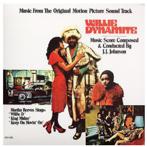 Willie Dynamite - J.J. Johnson.   Music From The Original Motion Picture Soundtrack.    (Vinyl, LP, Album)