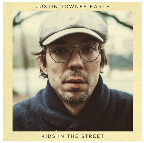 Justin Townes Earle – Kids In The Street.   (Vinyl, LP, Album)