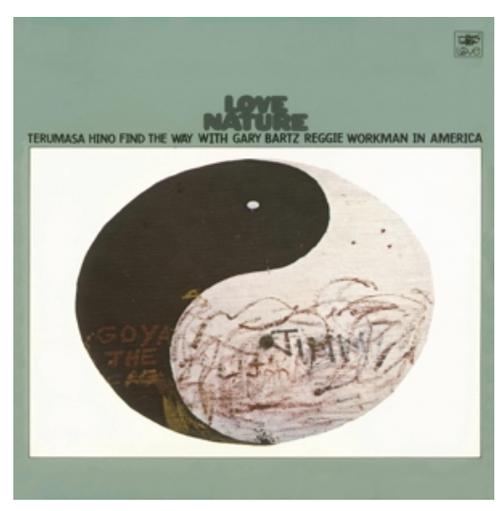 RSD 2020 RSD 2020 Terumasa Hino - Love Nature.  (Vinyl, LP, Album, remastered, original artwork, gatefold, indie exclusive)  AVAILABLE IN STORE ONLY 26-9-20