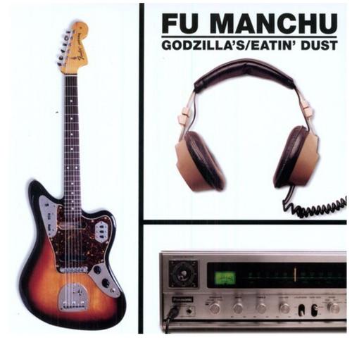 Fu Manchu – Godzilla's / Eatin' Dust.   (Vinyl, LP, Album, Reissue)