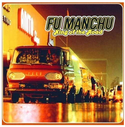 Fu Manchu ‎– King Of The Road.    (2 × Vinyl, LP, Album, Reissue, Remastered, Green Transparent)