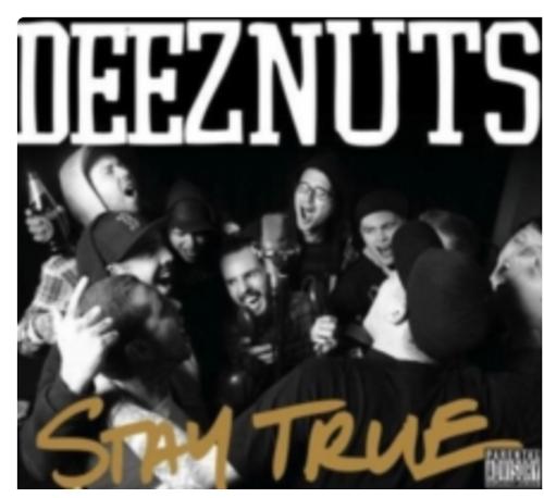 Deez Nuts  – Stay True    (Vinyl, LP, Album)