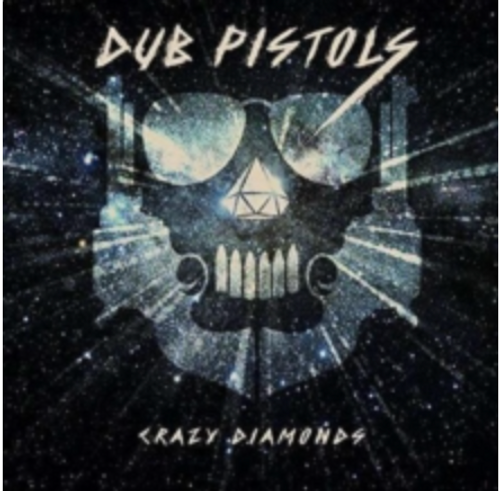 Dub Pistols ‎– Crazy Diamonds.  ( Vinyl, LP, Limited Edition, White Vinyl)