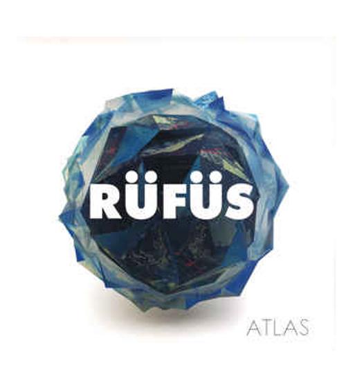Rüfüs – Atlas.   (2 × Vinyl, LP, Album, Reissue, Gatefold, 150 Gram)