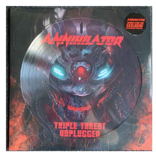 RSD 2020. Annihilator  ‎– Triple Threat Unplugged.   (Vinyl, LP, Picture Disc). AVAILABLE IN STORE ONLY 26-9-20