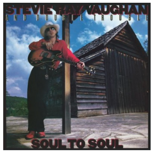 Stevie Ray Vaughan And Double Trouble – Soul To Soul.    (Vinyl, LP, Album, Reissue, 180g)
