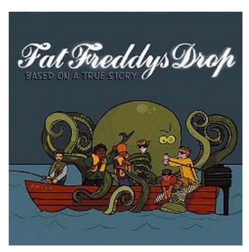Fat Freddys Drop* ‎– Based On A True Story.    ( 2 × Vinyl, LP, Album)