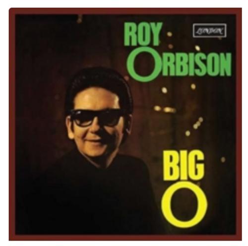 Roy Orbison – Big O    (Vinyl, LP, Album, Reissue)