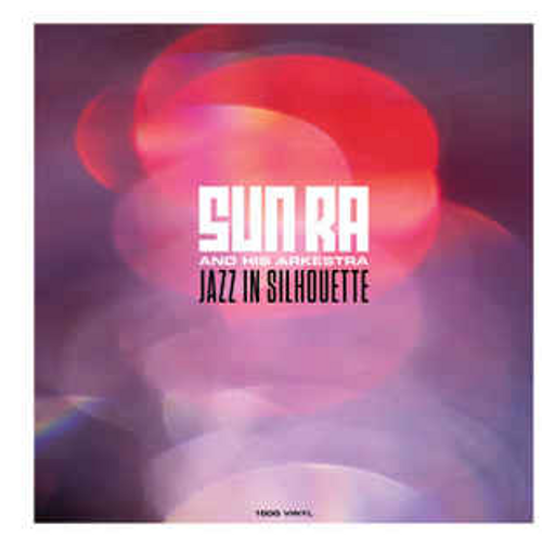 Sun Ra And His Arkestra ‎– Jazz in Silhouette    (Vinyl, LP, Album)