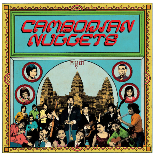 Various ‎– Cambodian Nuggets    (Vinyl, LP, Compilation, Limited Edition)