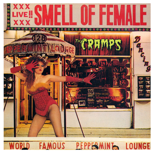 "The Cramps ‎– Smell Of Female   (Vinyl, 12"", 45 RPM, Mini-Album, EP, Reissue)"