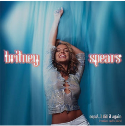 Britney Spears - Oops! I Did It Again (Remixes/B-Sides) [LP] (Baby Blue Colored 140 Gram Vinyl) AVAILABLE IN STORE ONLY 24-10-20
