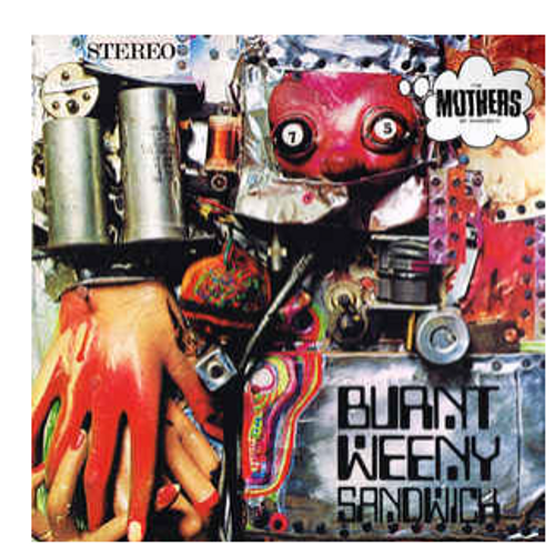 The Mothers Of Invention ‎– Burnt Weeny Sandwich.   (Vinyl, LP, Album, Reissue, Remastered, 180 Gram)