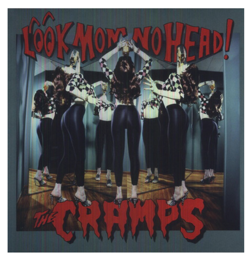 The Cramps ‎– Look Mom No Head!    (Vinyl, LP, Album)