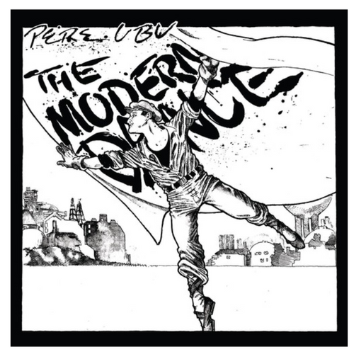 Pere Ubu – The Modern Dance.   (Vinyl, LP, Album)