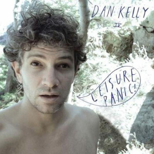 Dan Kelly Leisure Panic (LP)