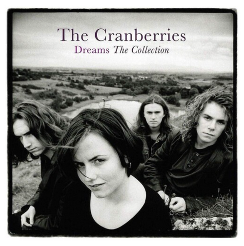 The Cranberries ‎– Dreams: The Collection.   (Vinyl, LP, Compilation, Reissue)