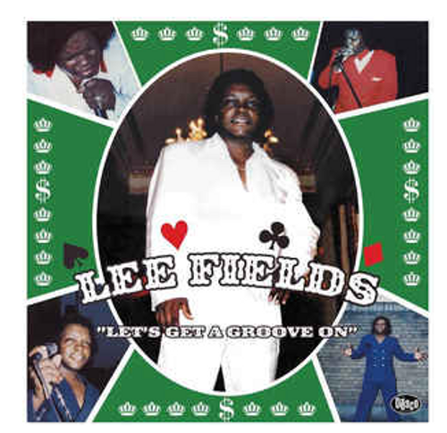Lee Fields ‎– Let's Get A Groove On.   (Vinyl, LP, Album, Green Splatter)