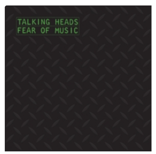 Talking Heads ‎– Fear Of Music.   (Vinyl, LP, Album, Silver)