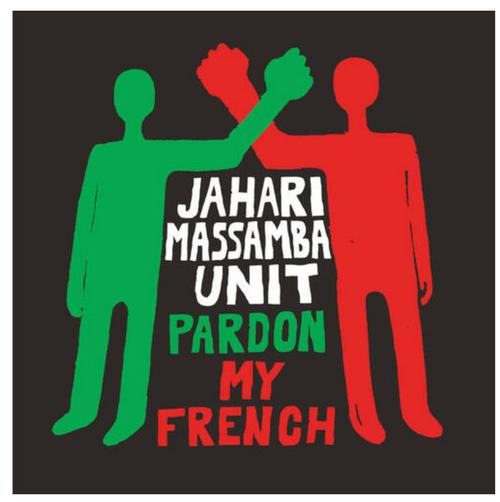 The Jahari Massamba Unit – Pardon My French.   (Vinyl, LP, Album, Limited Edition)