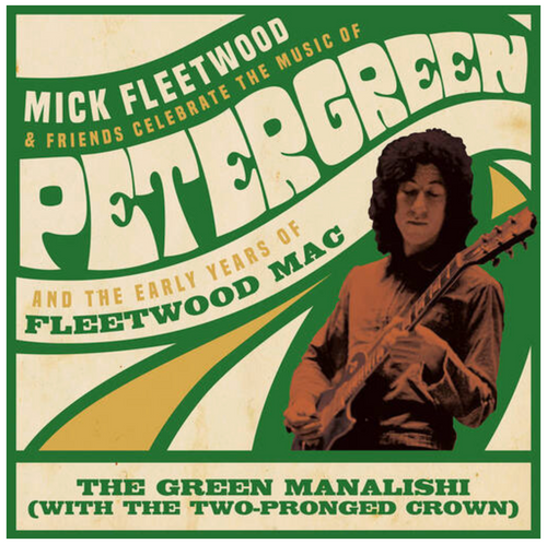 """BF 2020 Mick Fleetwood – Mick Fleetwood & Friends Celebrate The Music Of Peter Green And The Early Years Of Fleetwood Mac.    (Vinyl, 12"""", 33 ⅓ RPM, EP, Limited Edition, Green)"""