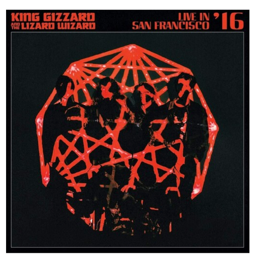 King Gizzard And The Lizard Wizard ‎– Live In San Francisco '16.    (Vinyl, LP, Randomly Coloured)