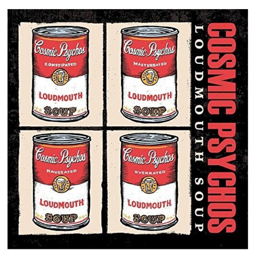 Cosmic Psychos – Loudmouth Soup.   (Vinyl, LP, Album)