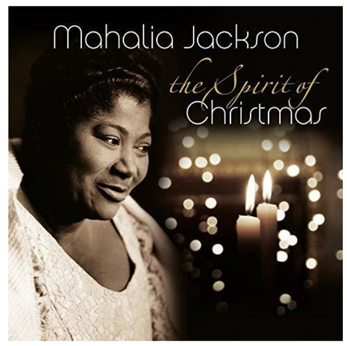 Mahalia Jackson ‎– The Spirit Of Christmas.   (Vinyl, LP, Album)