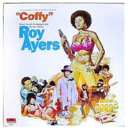 Roy Ayers – Coffy (Original Motion Picture Soundtrack). ( Vinyl, LP, Album)