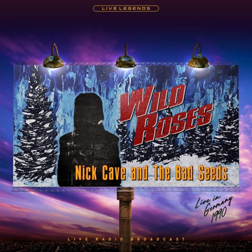 Nick Cave & The Bad Seeds – Wild Roses.   (Vinyl, LP, Unofficial Release, Blue)