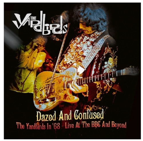 The Yardbirds – Dazed And Confused.   (Vinyl, LP, Limited Edition, Remastered, Mono, White Vinyl)