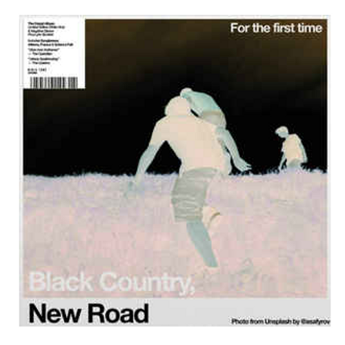 Black Country, New Road ‎– For The First Time.    (Vinyl, LP, Album, Limited Edition, White)