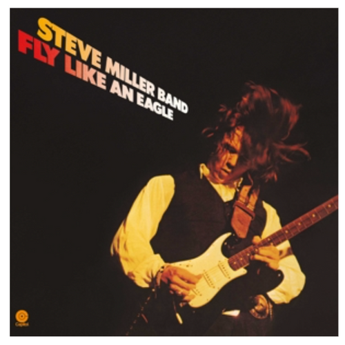 Steve Miller Band ‎– Fly Like an Eagle.   (Vinyl, LP, Album, 180 Gram)